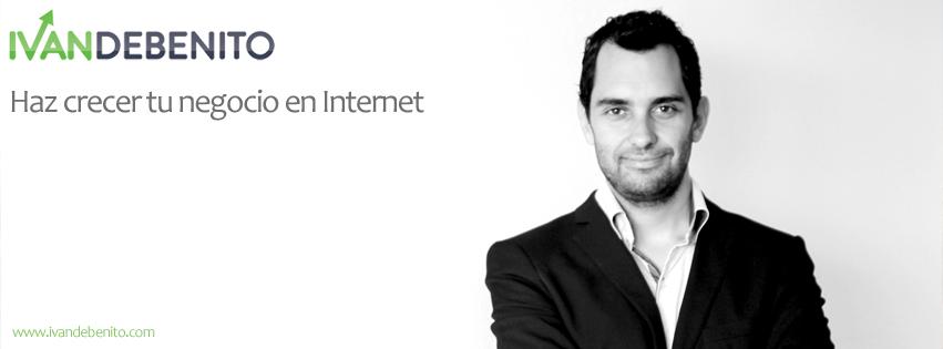 Iván de Benito Bordoy | Haz crecer tu negocio en Internet